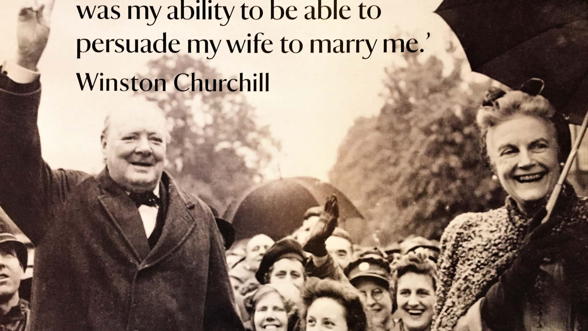 Chartwell House – Churchill quote